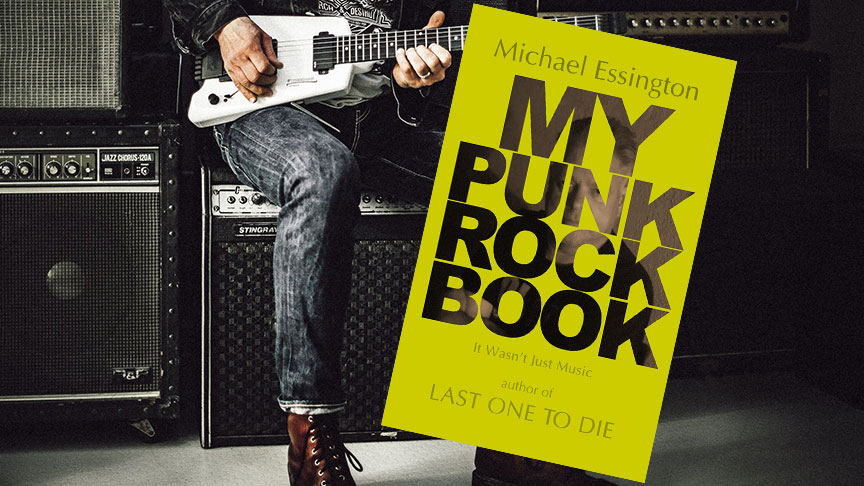 REVIEW: My Punk Rock Book by Michael Essington